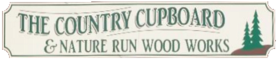 The Country Cupboard & 			          Nuture Run Wood Works